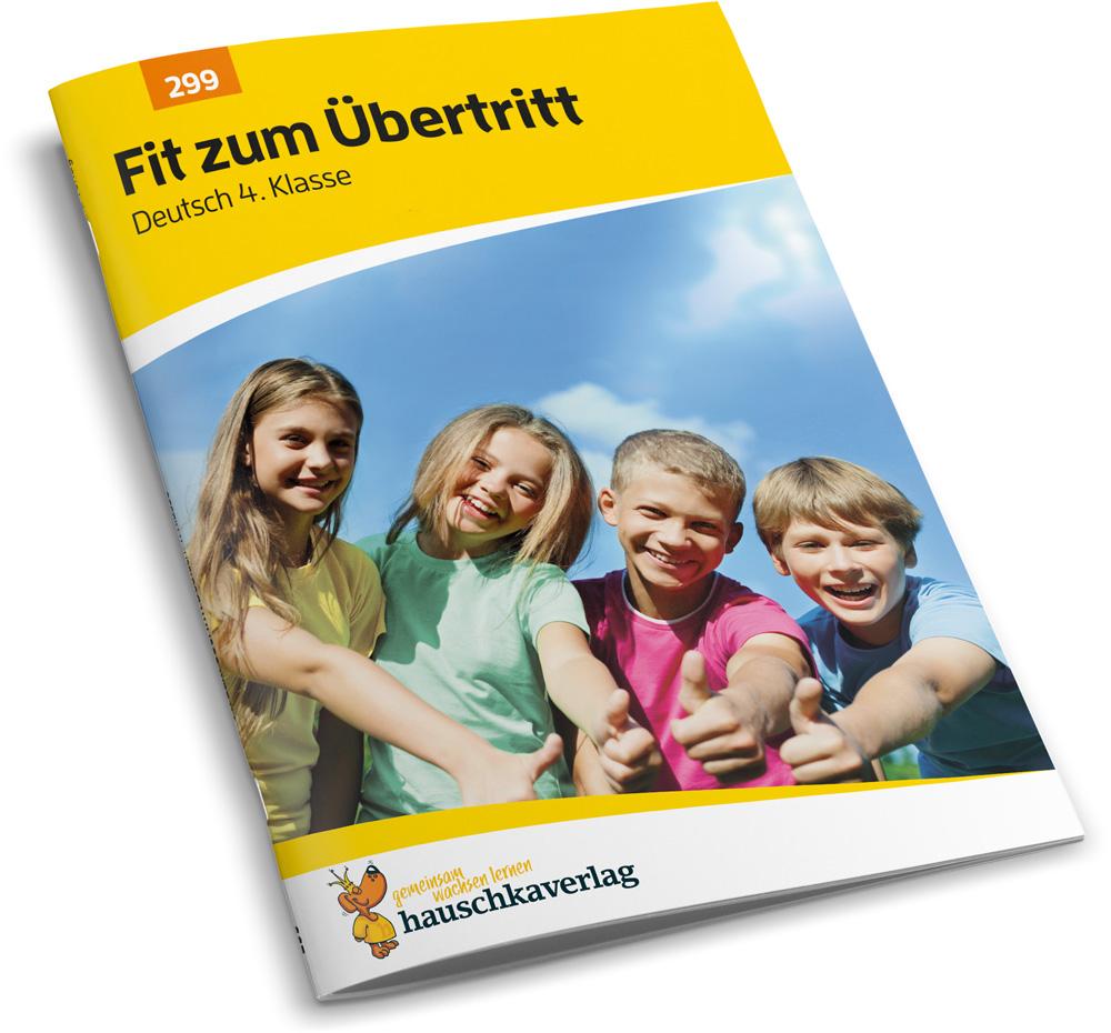 Fit zum Übertritt: Deutsch 4. Klasse